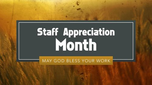 Staff Appreciation Month, Recognition this Sunday!